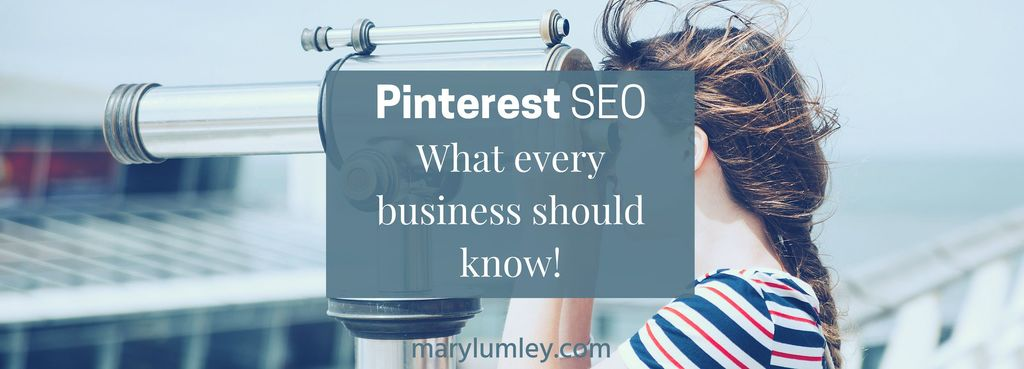 What Every Business Should Know About Pinterest SEO - Part 1