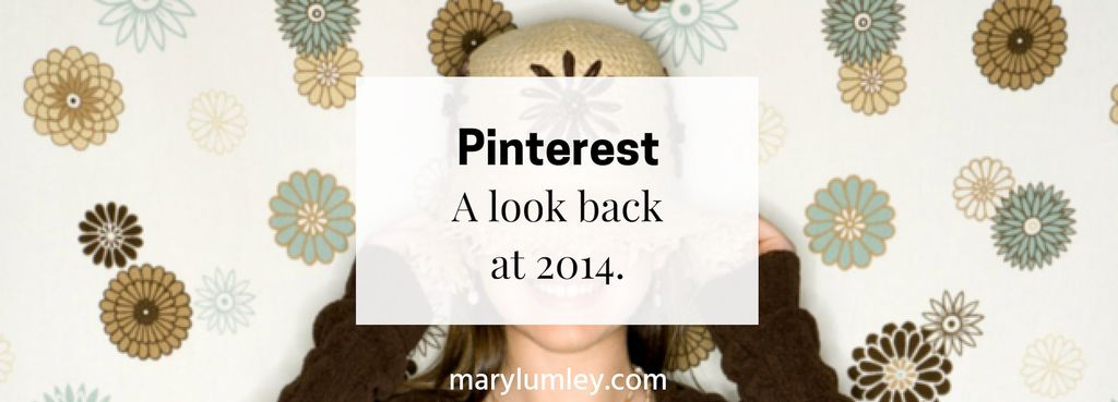 Pinterest - A look back at 2014