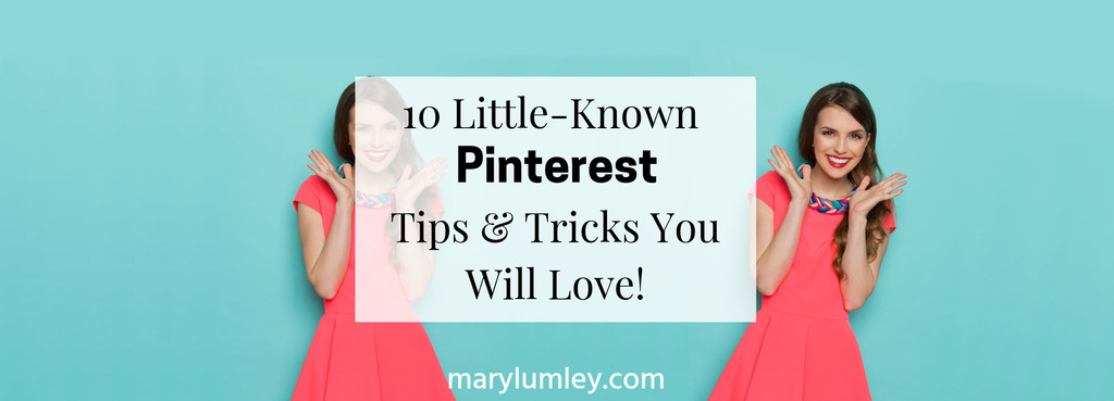 Here are some Pinterest tips and tricks that you may not know about. Use these Pinterest marketing tips to boost your business on Pinterest! #pinteresttips #pinterestmarketing #marylumley