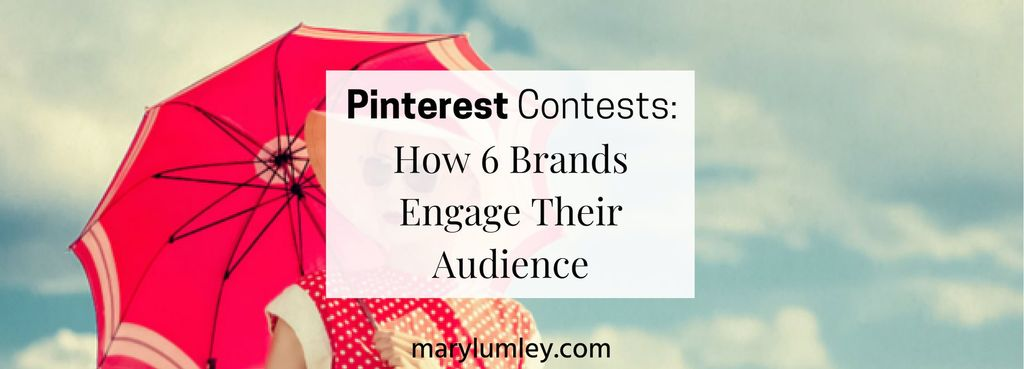 Pinterest Contests – How 6 Brands Engage Their Audience This Summer