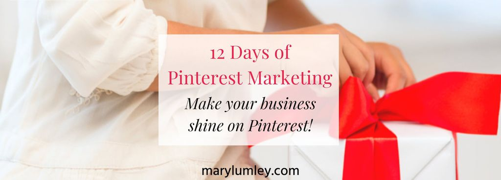 12 Days Of Pinterest Marketing