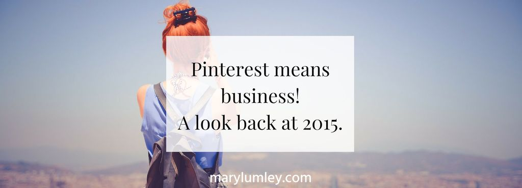Pinterest Means Business - A Look Back At 2015