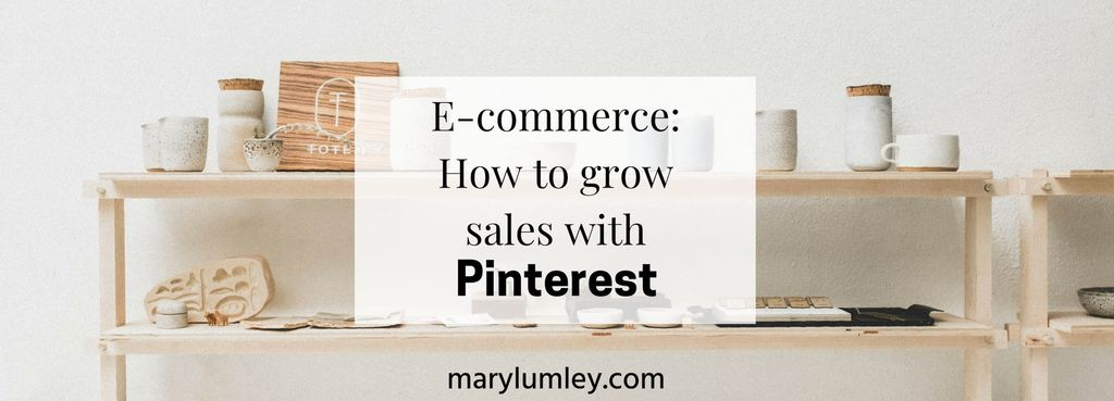 E-Commerce: How To Increase Your Sales With Pinterest Right Now!