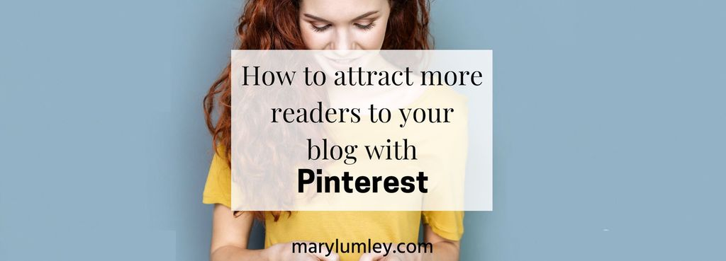 How To Attract More Readers To Your Business Blog With Pinterest