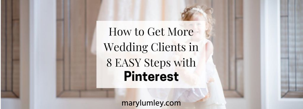 THIS IS HOW TO GET MORE WEDDING CLIENTS IN 8 EASY STEPS - 8-Step Checklist & Action Plan | 40 million people use Pinterest for wedding planning every year. If your customers are future brides and grooms, then Pinterest is THE platform to market your business.
