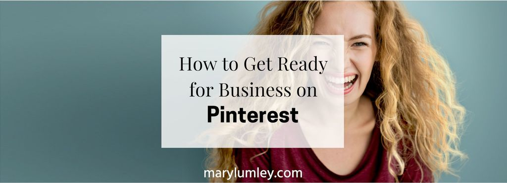 Get Ready for Business with Pinterest! Learn how to create a Pinterest business account in 3 easy steps