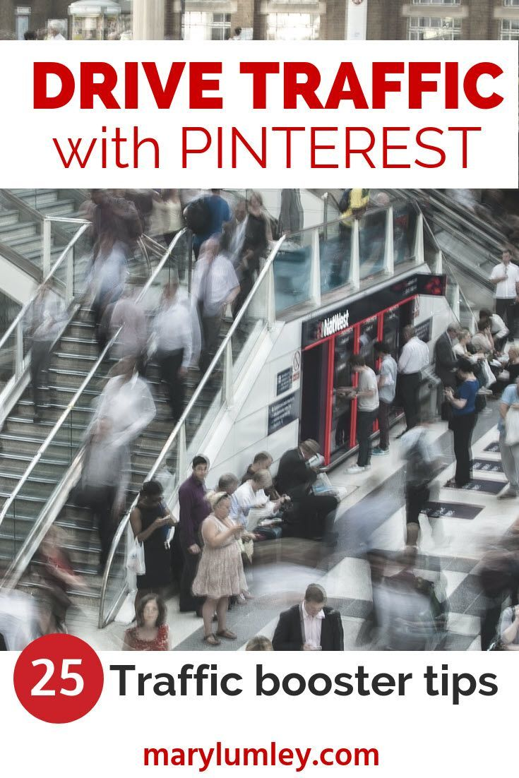 DRIVE TRAFFIC WITH PINTEREST! 25 TIPS TO BOOST TRAFFIC - The beauty of Pinterest is that content is never directly stored on Pinterest. It ALWAYS directs users to content on other sites. Pinterest also does very well in Google search results. What are you waiting for?