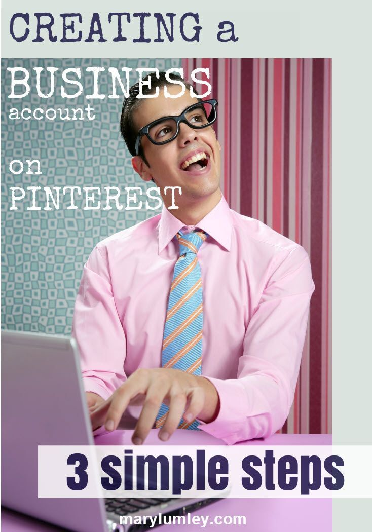 How To Create Your Pinterest Business Account - 3 Simple Steps