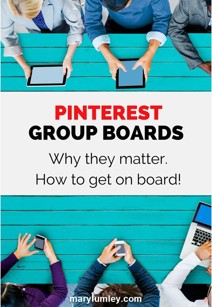 Why Pinterest Group Boards Matter. How to get on board!
