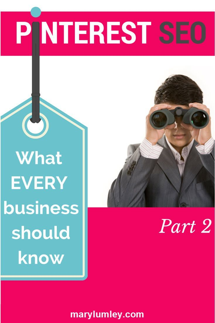 What Every Business Should Know About Pinterest SEO - Part 2 - This is the second article of a two-part Pinterest SEO series. In my previous article, I focused on keywords, categories and Interests.  There are many other tactics that will help you optimise Pinterest for business.  In this article, I will cover the importance of building authority, rich pins, back linking, file names and group boards.  Read on to find out what every business should know about Pinterest SEO.