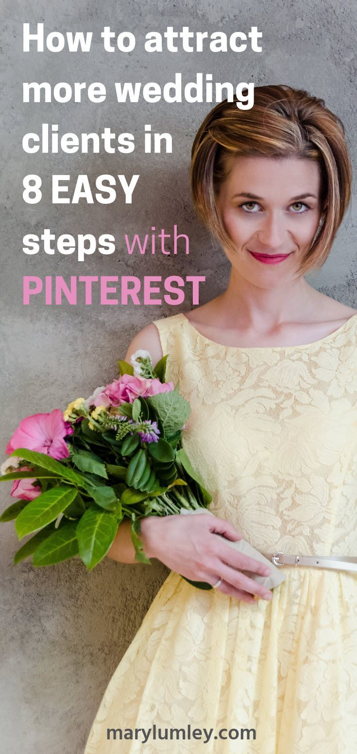 Learn how to book more wedding clients with Pinterest. An 8-Step Checklist & Action Plan #weddingbusiness #pinteresttips