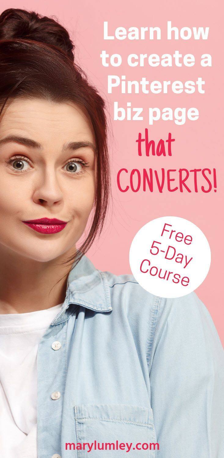 Free Pinterest course that will teach you how to create a Pinterest Business page that converts! In 5 daily lessons this Pinterest tutorial will show you how to optimize your Pinterest business account to increase traffic to your website. #pinteresttutorial #pinterestcourse #marylumley
