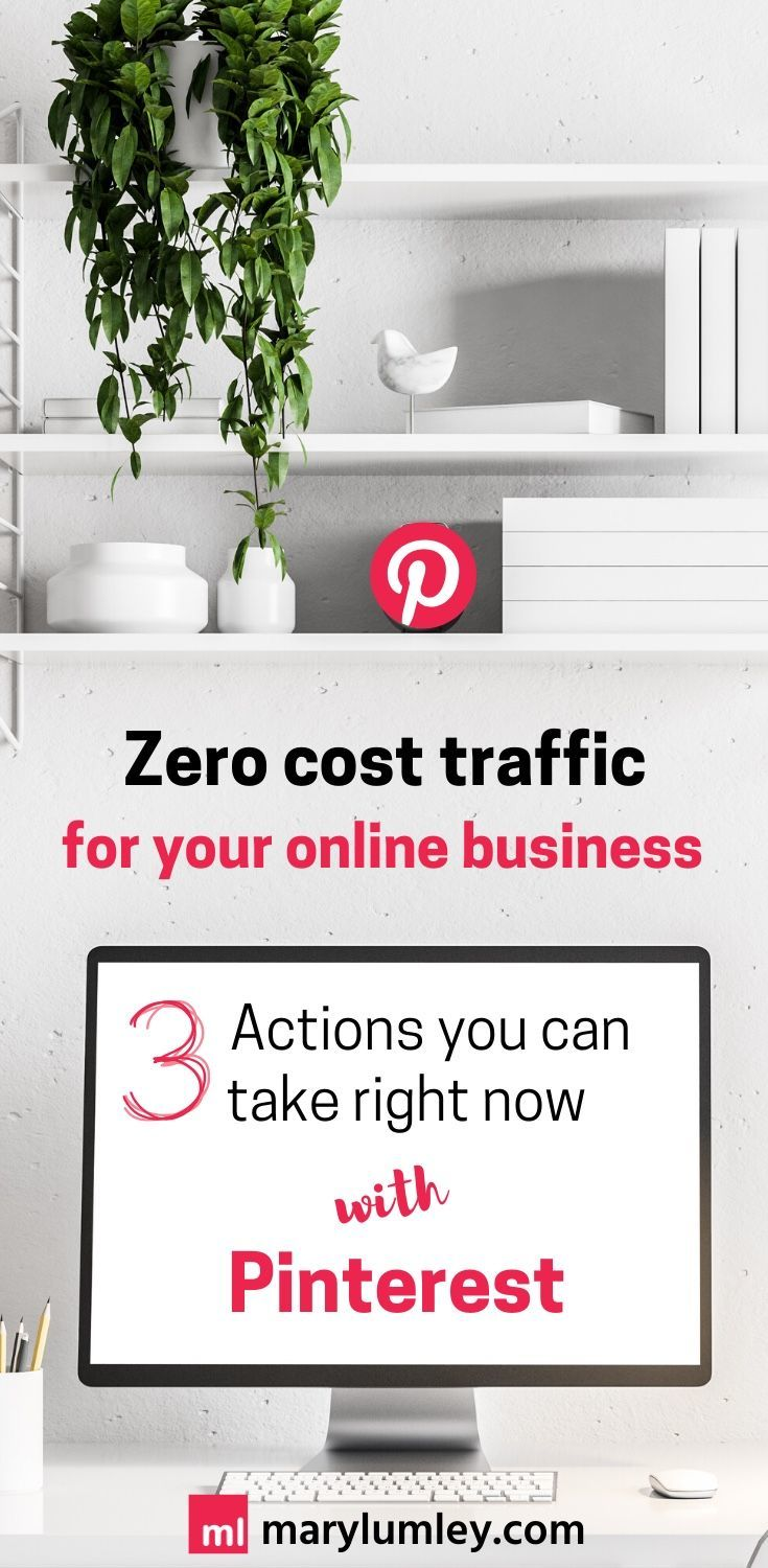 Looking for a cost effective marketing channel during these exceptional times? Here are 3 Pinterest actions you can take right now to help you drive FREE website traffic to your website. #pinterestmarketing #pinterestforbusiness #pinteresttips #marylumley