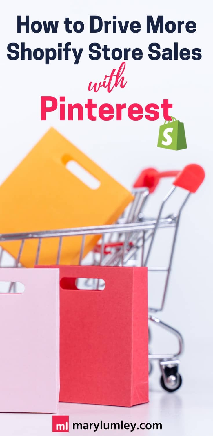 Learn how to turn your entire Shopify product catalog into shoppable pins. Find out how to drive more Shopify store sales with Pinterest! | Mary Lumley – Conversion Focused Pinterest Marketing